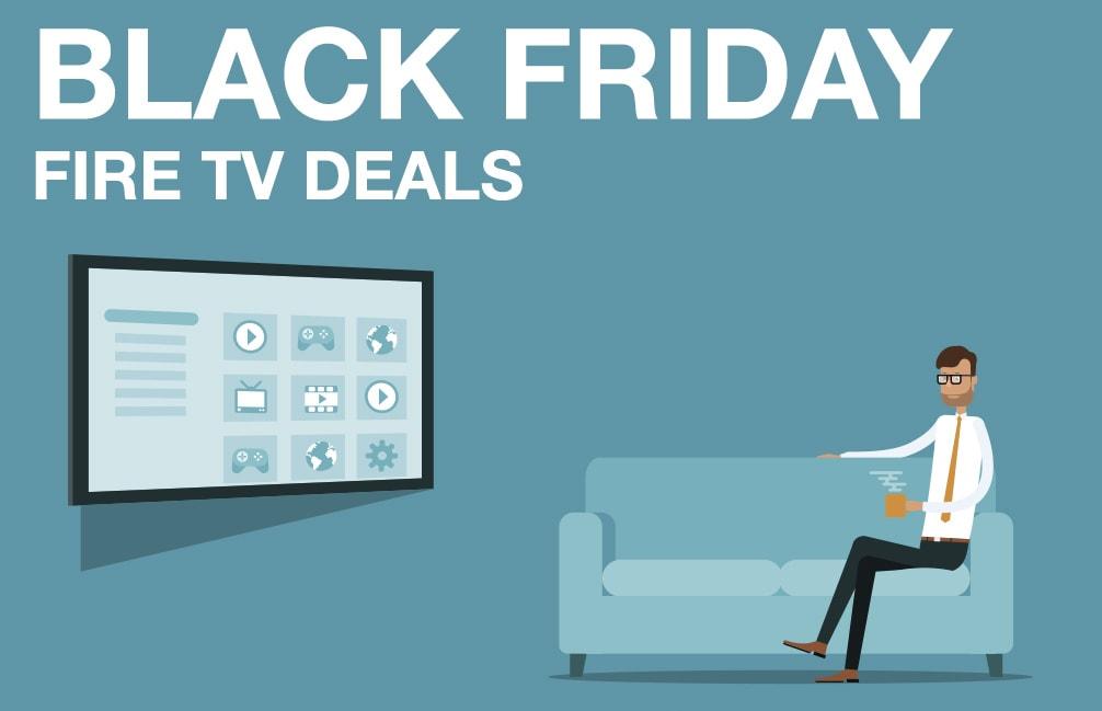 Black Friday Fire TV