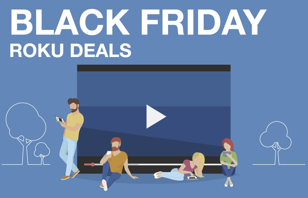 d020fc47ac7 Best Black Friday Roku Ads 2018