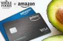 Amazon Prime Rewards Visa Card: 5% Back at Whole Foods