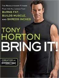 "Tony Horton ""Bring It!"" in Paperback for $8 + $4 s&h"